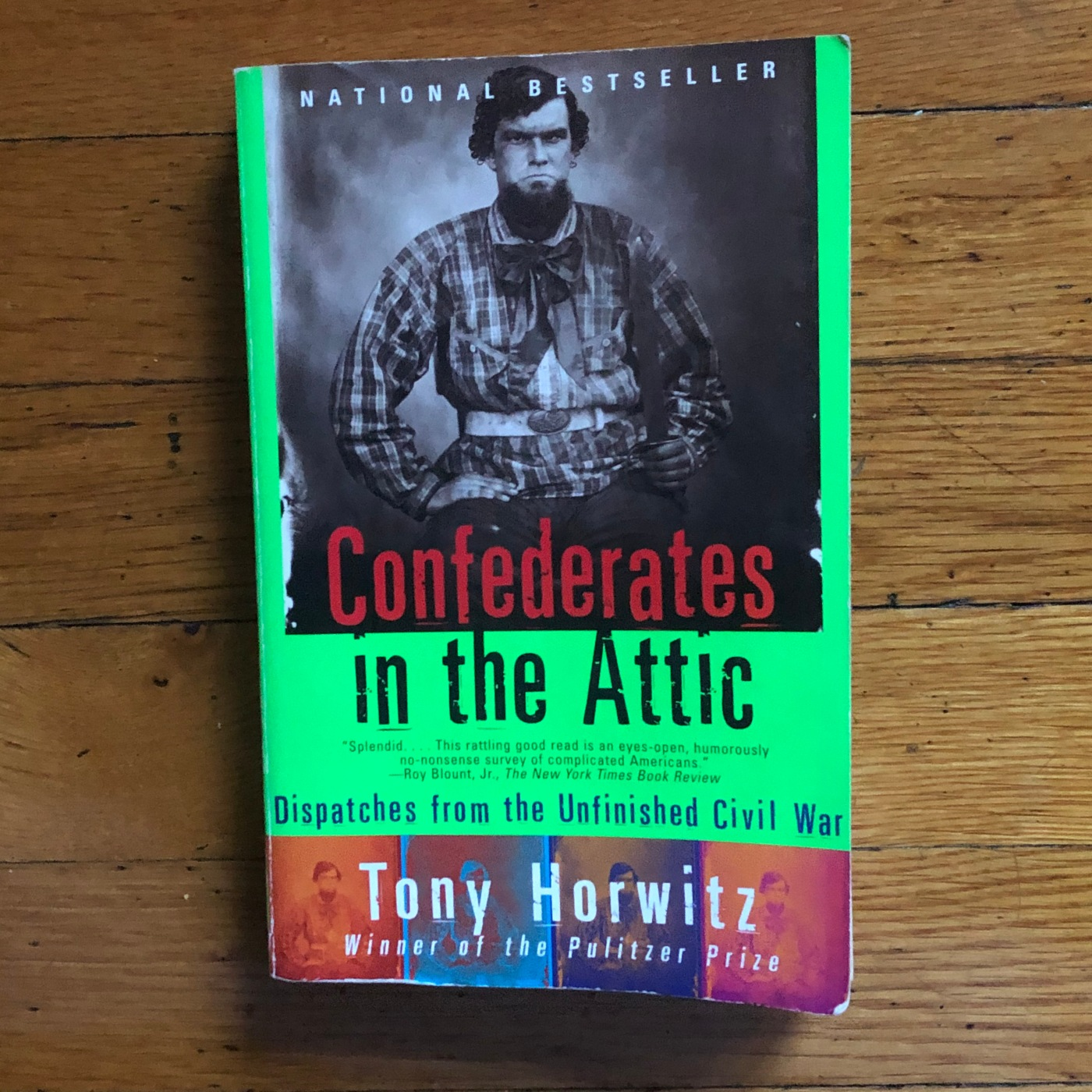 The book Confederates in the Attic by Tony Horowitz